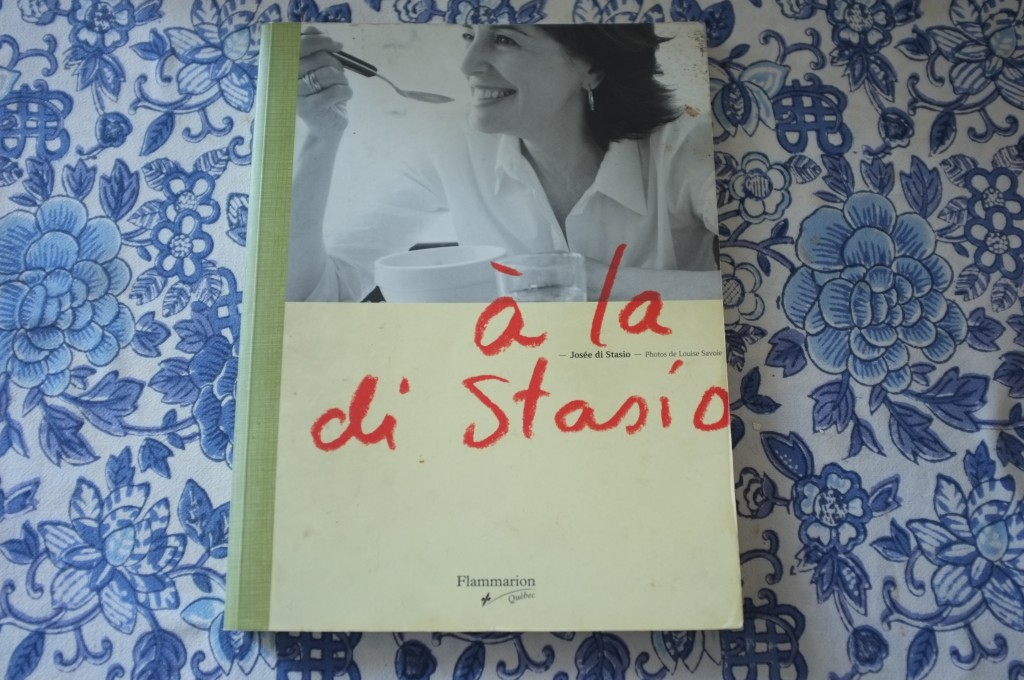 le livre de la cuisinière québéquoise José Di Stasio, édition Flamarion Quebec